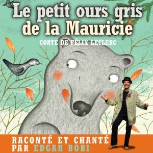 Le petit ours gris de la Mauricie - Montréal @ Maison de la culture Janine-Sutto (Frontenac)