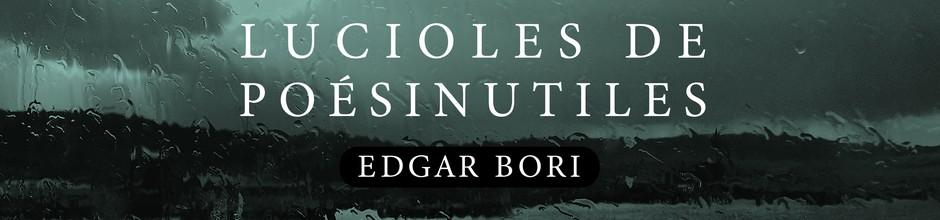 Edgar Bori lance Lucioles de Poésinutiles